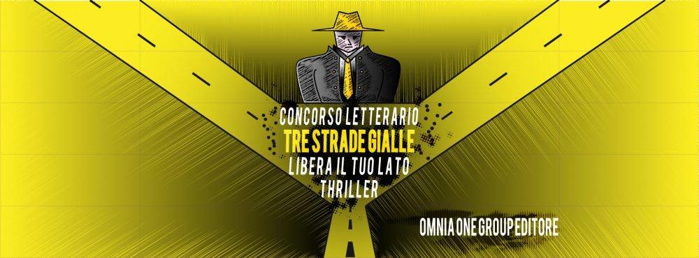Tre strade gialle: concorso gratis per romanzi thriller