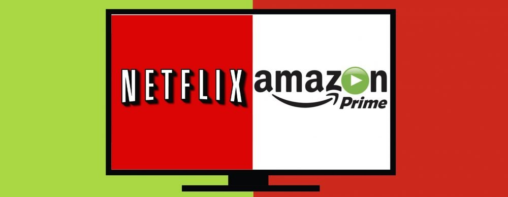 Netflix e Amazon Prime